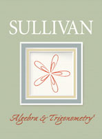 Algebra & Trigonometry, Sullivan 7th Edition