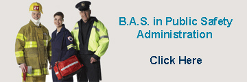 B.A.S. in Public Safety Administration