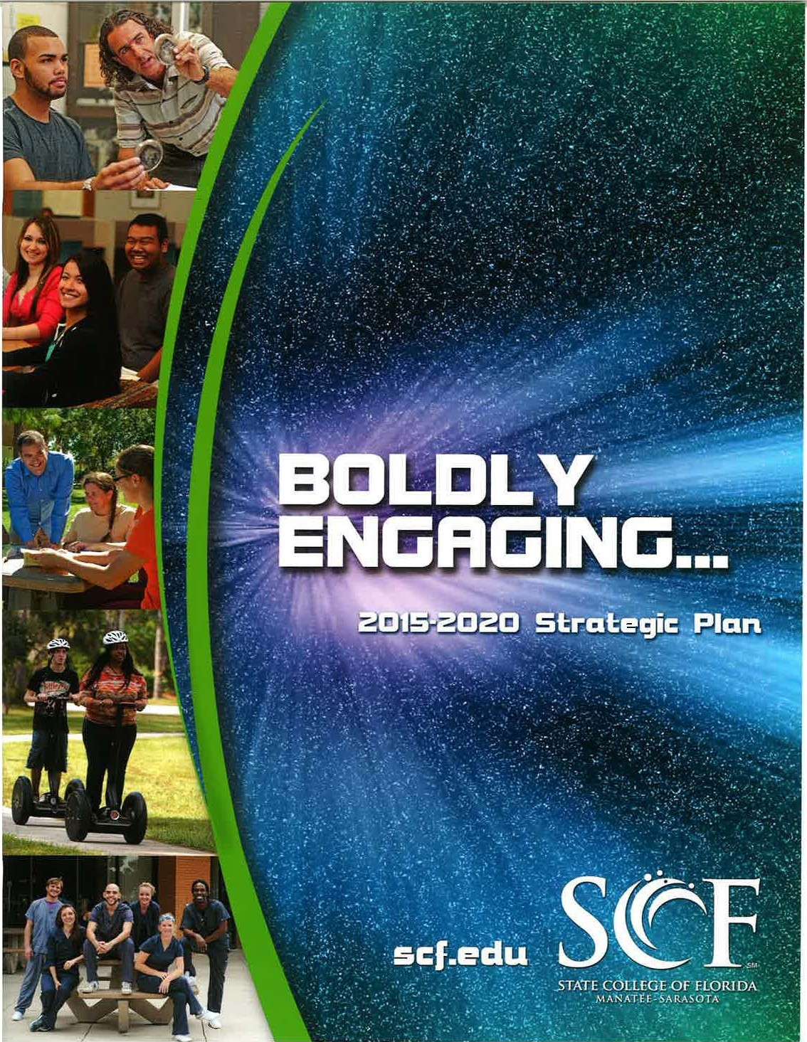 SCF's Communications & Marketing Department won a First Place Award of Excellence from the Association of Florida Colleges for the College's Strategic Plan booklet.