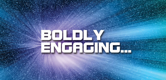 Boldly Engaging