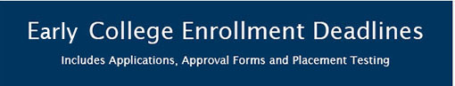 Early College Enrollment Deadline Graphic