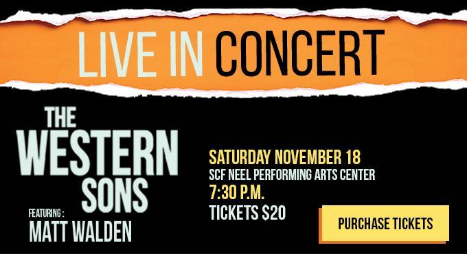 Live in Concert: The Western Sons featuring Matt Walden